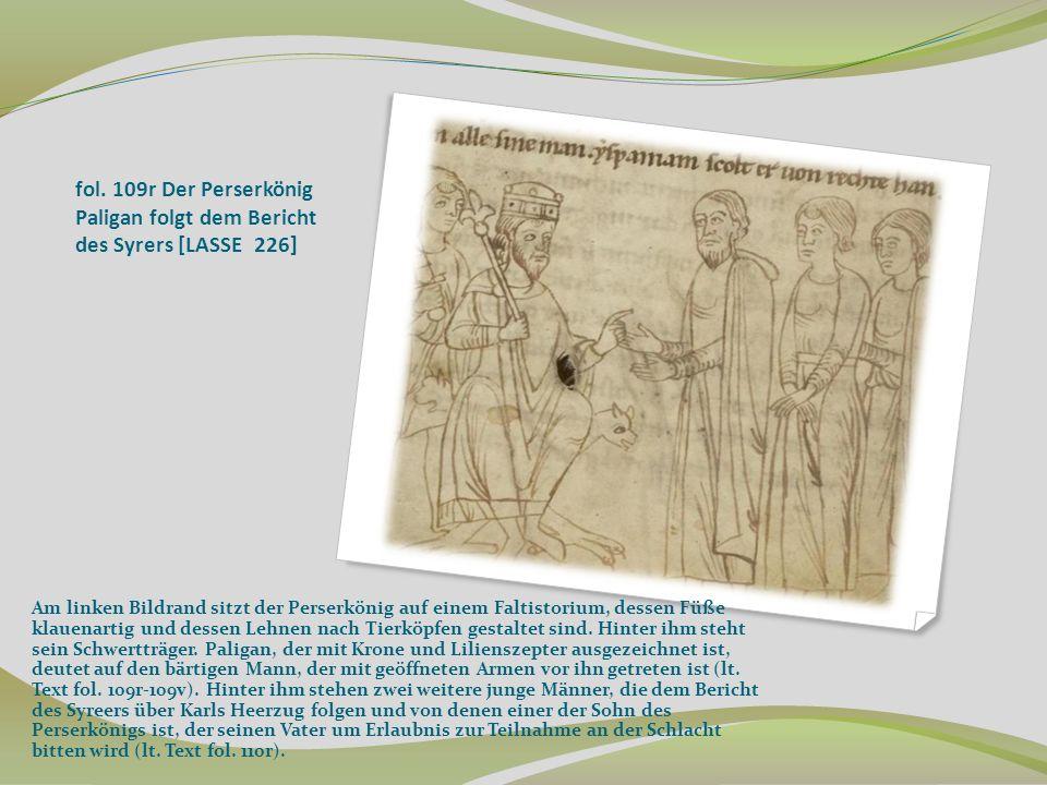 fol. 109r Der Perserkönig Paligan folgt dem Bericht des Syrers [LASSE 226]